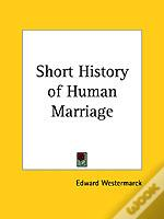 Short History Of Human Marriage (1926)