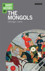Short History Of The Mongols A