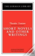 Short Novels And Other Writings