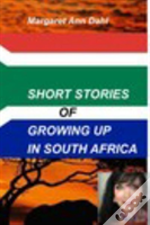 Short Stories Growing Up In South Africa
