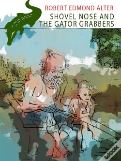 Wook.pt - Shovel Nose And The Gator Grabbers