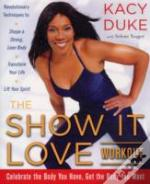 Show It Love Workout