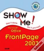 Show Me Microsoft Frontpage 2003