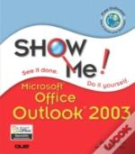 SHOW ME MICROSOFT OUTLOOK 2003