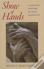Show Of Hands - A Natural History Of Sign Language