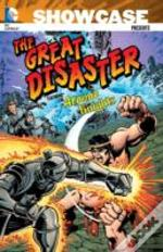 Showcase Presents: The Great Disaster Featuring The Atomic Knights Tp