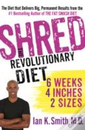 Shred The Revolutionary Diet 6 Weeks 4 I