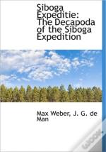 Siboga Expeditie: The Decapoda Of The Si