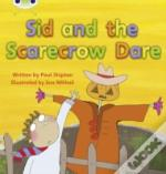 Sid And The Scarecrow Dare