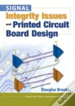 Signal Integrity Issues And Printed Circuit Board Design (Paperback)