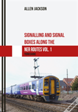 Wook.pt - Signalling And Signal Boxes Along The Ner Route