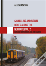 Signalling And Signal Boxes Along The Ner Route