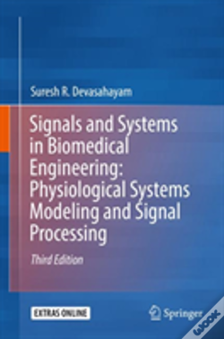 Wook.pt - Signals And Systems In Biomedical Engineering: Physiological Systems Modeling And Signal Processing