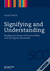 Signifying And Understanding