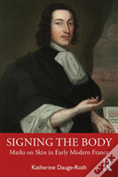Signing The Body In Early Modern