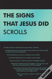 Signs That Jesus Did Scrolls