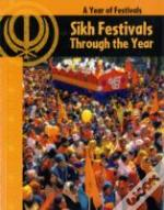 Sikh Festivals Through The Year