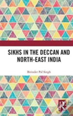 Sikhs Of The Deccan And North East