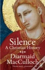 Silence Christian History And Th