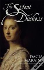 Silent Duchess The