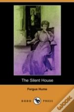 Silent House (Dodo Press)
