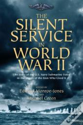 Silent Service In World War Ii