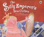 SILLY EMPEROR'S NEW CLOTHES