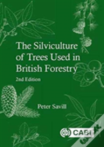 Silviculture Of Trees Used In British Forestry