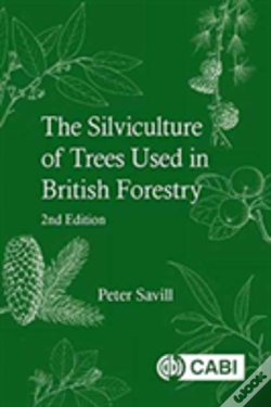 Wook.pt - Silviculture Of Trees Used In British Forestry