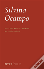 Silvina Ocampo: Selected Poems