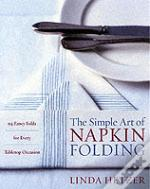Simple Art Of Napkin Folding