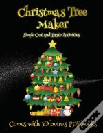 Simple Cut And Paste Activities (Christmas Tree Maker)