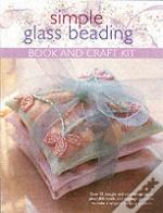 Simple Glass Beading, Book And Craft Kit