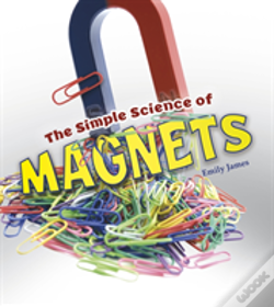Wook.pt - Simple Science Of Magnets