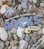 Simple Science Of Rocks