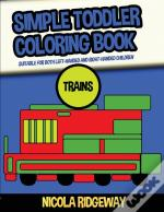 Simple Toddler Coloring Book (Trains)