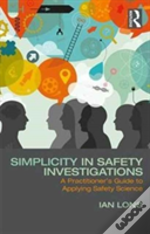 Simplicity In Safety Investigations