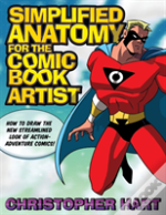 Simplified Anatomy For The Comic Book Artist