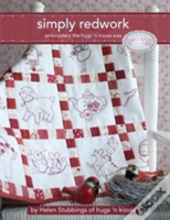 Simply Redwork Embroidery The Hugs 'N Kisses Way