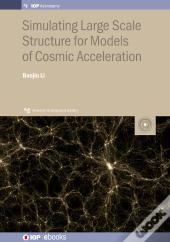 Simulating Large Scale Structure For Models Of Cosmic Acceleration