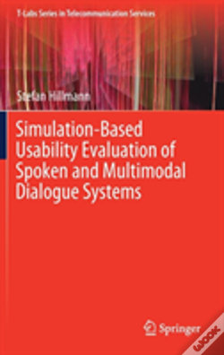 Wook.pt - Simulation-Based Usability Evaluation Of Spoken And Multimodal Dialogue Systems
