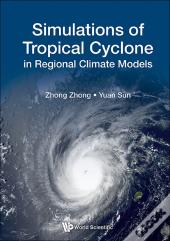 Simulations Of Tropical Cyclone In Regional Climate Models