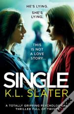 Single: A Totally Gripping Psychological