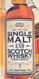 Single Malt And Scotch Whisky
