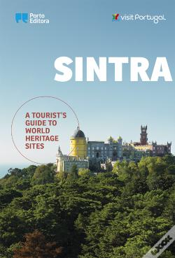 Wook.pt - Sintra - A Tourist's Guide to World Heritage Sites