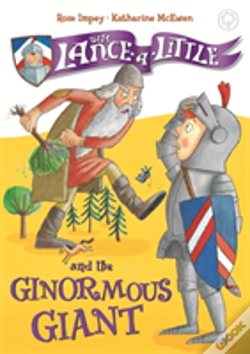 Wook.pt - Sir Lance-A-Little And The Ginormous Giant