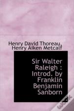 Sir Walter Raleigh : Introd. By Franklin