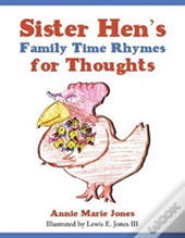 Sister Hen'S Family Time Rhymes For Thoughts