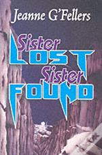 Sister Lost Sister Found