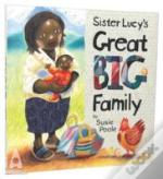 Sister Lucy'S Great Big Family
